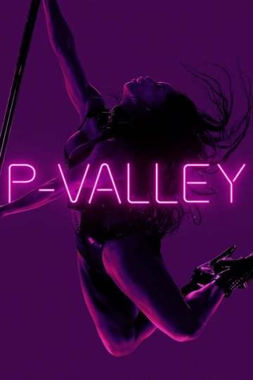 Долина соблазна / P-Valley (сериал)