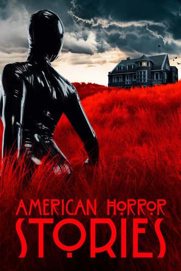 Американские истории ужасов / American Horror Stories (сериал)