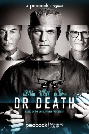 Доктор Смерть / Dr. Death (сериал)