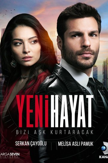 Новая жизнь / Yeni Hayat (сериал)