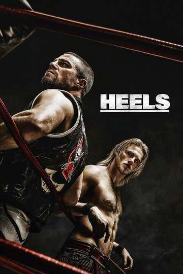 Хилы / Heels (сериал)