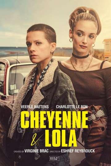 Шайенн и Лола / Cheyenne et Lola (сериал)