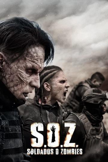 Солдаты-зомби / S.O.Z. Soldados o Zombies (сериал)