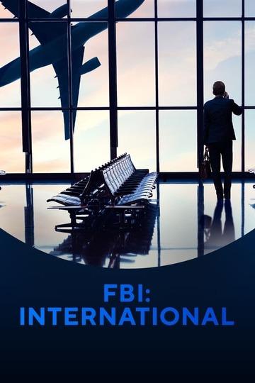 ФБР: Международный отдел / FBI: International (сериал)
