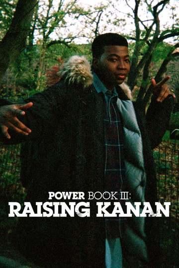 Власть в ночном городе. Книга третья: Юность Кэнен / Power Book III: Raising Kanan (сериал)