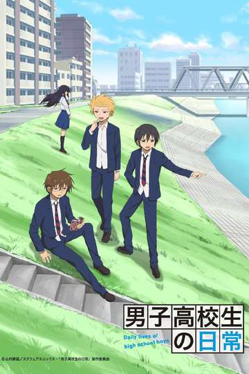 Daily Lives of High School Boys / 男子高校生の日常 (anime)
