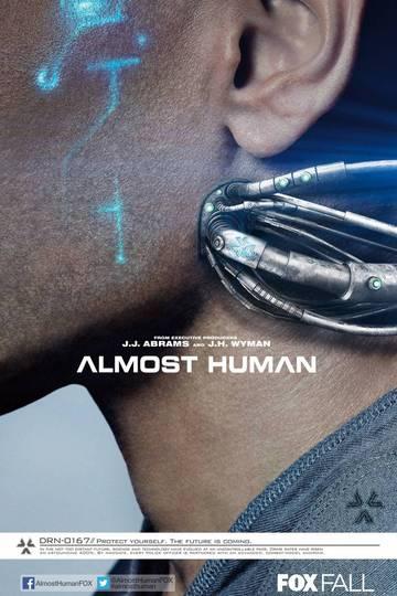 Почти человек / Almost Human (сериал)