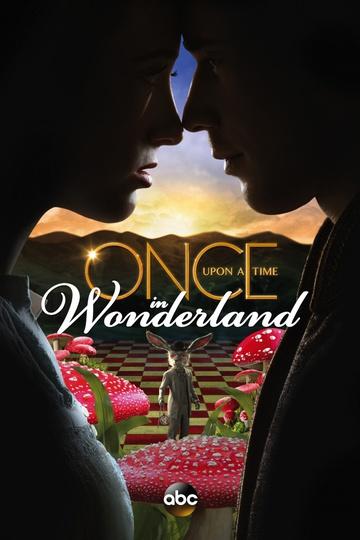 Однажды в стране чудес / Once Upon a Time in Wonderland (сериал)