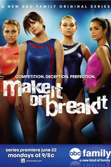 Гимнастки / Make It or Break It (сериал)
