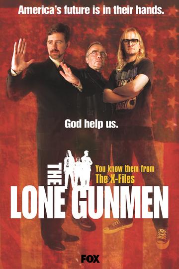 Одинокие стрелки / The Lone Gunmen (сериал)