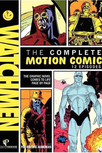Хранители: Видеокомикс / Watchmen: Motion Comic (сериал)