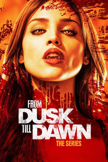 From Dusk Till Dawn: The Series (show)