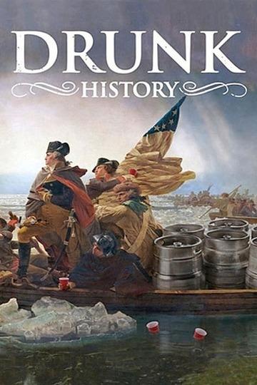Пьяная история / Drunk History (сериал)